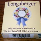 Retired Longaberger Early Blossoms Tie On