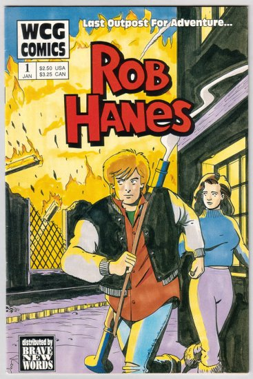 ROB HANES #1 Randy Reynaldo adventure comics WCG 1991