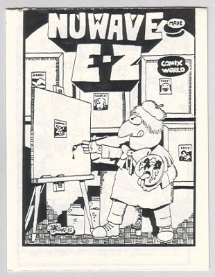 NUWAVE MADE E-Z minicomic JOHN HOWARD 1983 newave comix