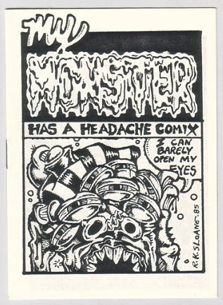 MY MONSTER HAS A HEADACHE mini-comic R.K. SLOANE 1985 comix