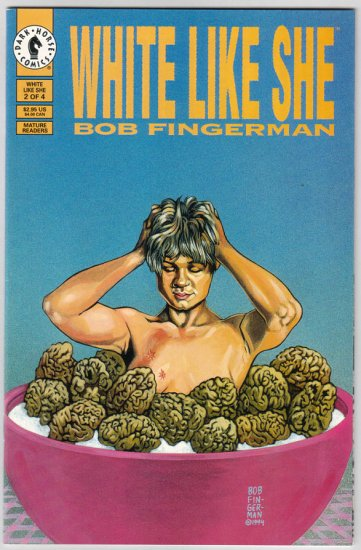 WHITE LIKE SHE #2 Bob Fingerman 1994 Dark Horse