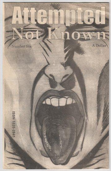 ATTEMPTED NOT KNOWN #6 mini-comic PETER S. CONRAD John Hankiewicz 2000