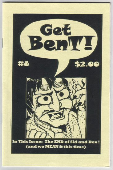GET BENT #8 mini-comic BEN T. STECKLER 2001 comix