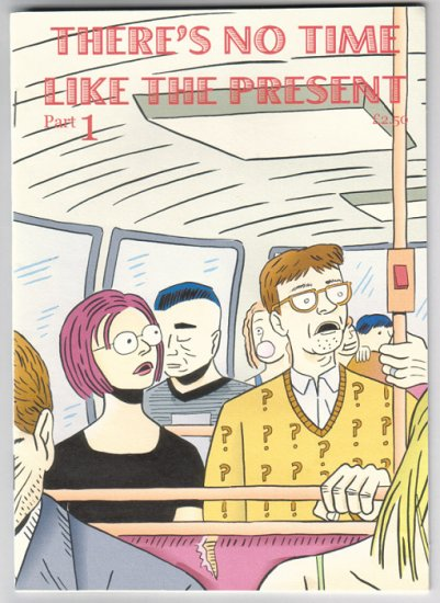 THERE'S NO TIME LIKE THE PRESENT #1-3 UK mini-comic PAUL B. RAINEY