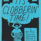 IT&#39;S CLOBBERIN&#39; TIME mini-comic Jack Kirby tribute DON SIMPSON Ken Mitchroney D. TOSH 1994