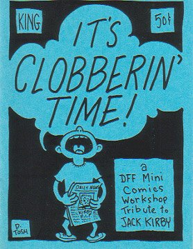 IT'S CLOBBERIN' TIME mini-comic Jack Kirby tribute DON SIMPSON Ken Mitchroney D. TOSH 1994