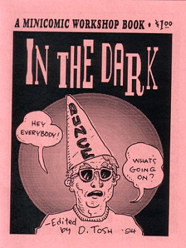 IN THE DARK mini-comic D. TOSH Tom King DON MANGUS 1994