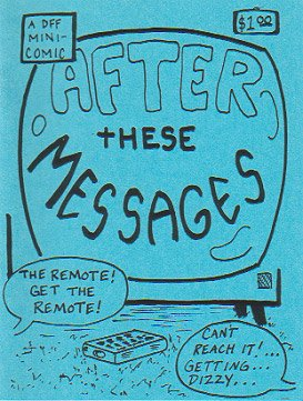 AFTER THESE MESSAGES mini-comic D. TOSH John Lucas 1994