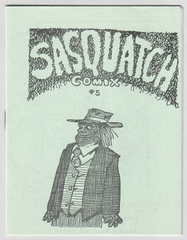SASQUATCH COMIX #5 mini-comic STEVE WILLIS 1983 bigfoot