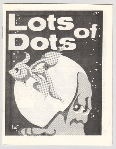 LOTS OF DOTS mini-comic BRAD FOSTER 1981