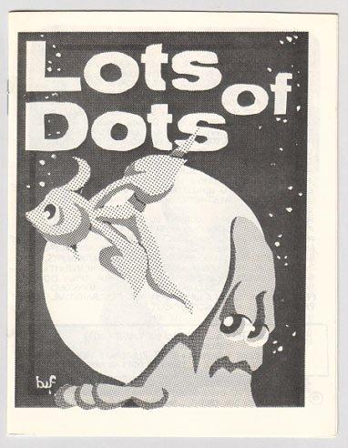LOTS OF DOTS mini-comic BRAD FOSTER 1981