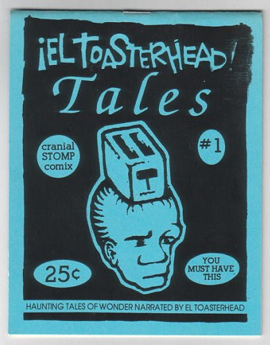 EL TOASTERHEAD TALES #1 mini-comic CHAD WOODY Robert Lewis 1992