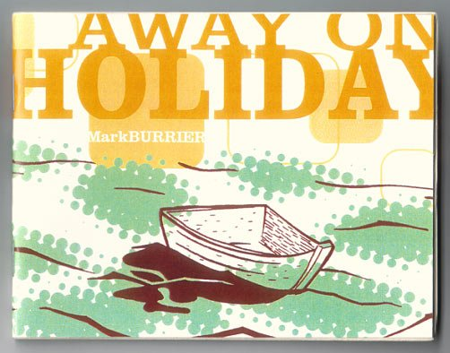 AWAY ON HOLIDAY mini-comic MARK BURRIER 2001