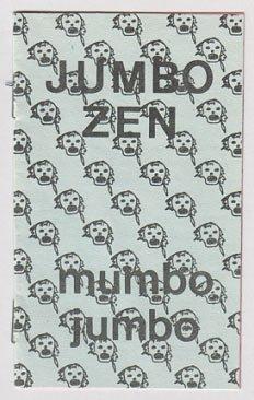 Jumbo Zen MUMBO JUMBO Tucker Petertil cassette booklet 1982