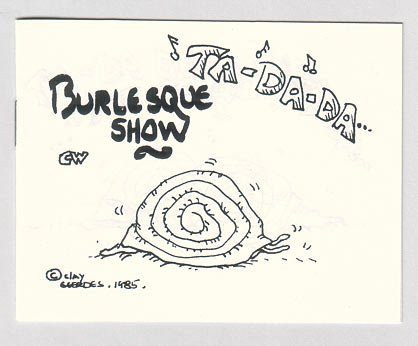 BURLESQUE SHOW mini-comic CLAY GEERDES 1985