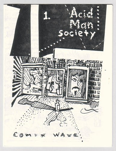 ACID MAN SOCIETY #1 mini-comic ROBERT PASTERNAK 1992