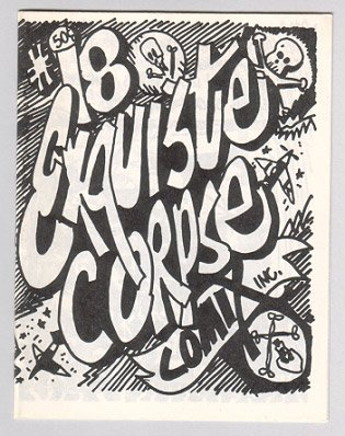 EXQUISITE CORPSE COMIX #18 mini-comic BILL SHUT Artie Bohm 1989