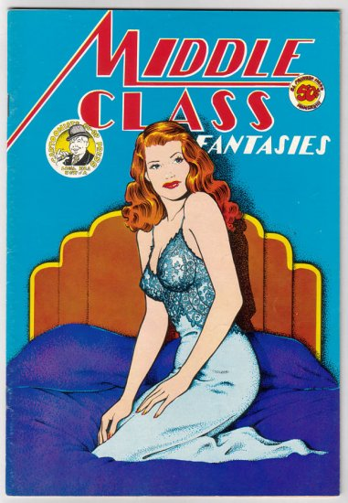 MIDDLE CLASS FANTASIES #1 Jerry Lane 1973 UG comix 1st