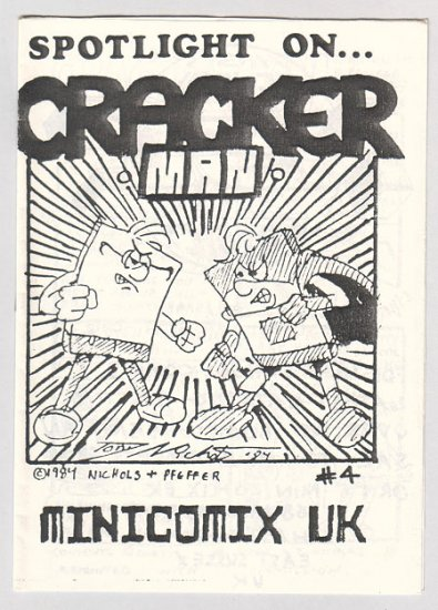 SPOTLIGHT ON #4 British mini-comic TONY NICHOLS Cracker Man HSC