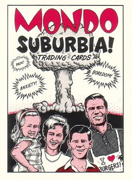 MONDO SUBURBIA trading card set WOODRING Bagge CLOWES 1990