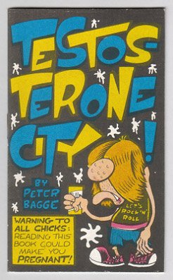 TESTOSTERONE CITY mini-comic PETER BAGGE 1990 Starhead