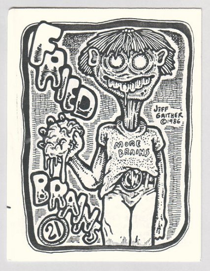 FRIED BRAINS #21 mini-comic JEFF GAITHER D. Tosh CAD 1986