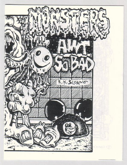 MONSTERS AIN'T SO BAD mini-comic R.K. SLOANE 1986 comix