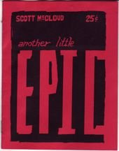 ANOTHER LITTLE EPIC mini-comic SCOTT MCCLOUD 1990 *SALE 40% off