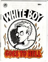 WHITE BOY GOES TO HELL mini-comic HARRY LYRICO 1983 Phantasy Press *SALE 40% off