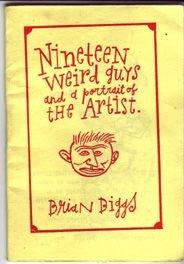 NINETEEN WEIRD GUYS minicomic BRIAN BIGGS 1997 *SALE 40% off