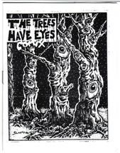 THE TREES HAVE EYES mini-comic R.K. SLOANE 1986 *SALE 40% off