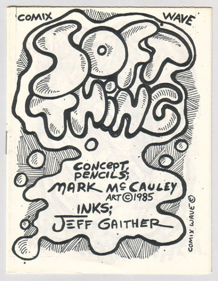 SOFT THING mini-comic JEFF GAITHER Mark McCauley 1985