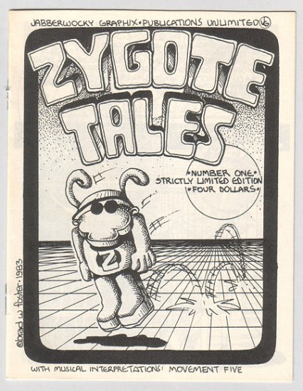 ZYGOTE TALES mini-comic BRAD FOSTER 1983 signed & numbered