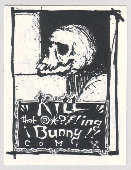 KILL THAT BUNNY COMIX mini-comic CHAD WOODY Sean Bieri