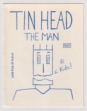 TIN HEAD mini-comic TYRONE 1987 No Way Comix