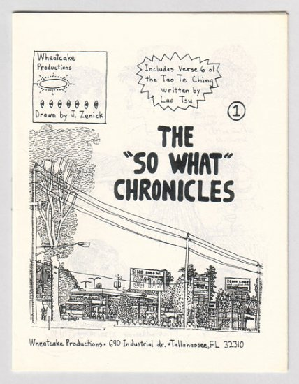 THE SO WHAT CHRONICLES #1 mini-comic JEFF ZENICK 1990