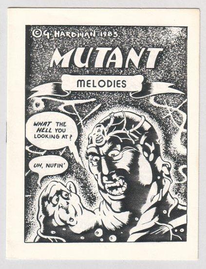 MUTANT MELODIES mini-comix GARRY HARDMAN Mike Hill 1984