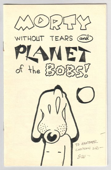 MORTY WITHOUT TEARS mini-comic STEVE WILLIS 1989 signed