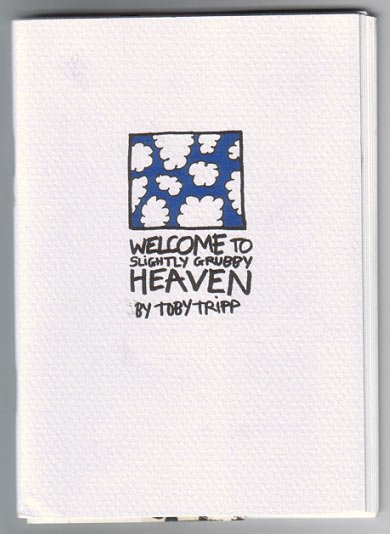 WELCOME TO HEAVEN minicomic TOBY TRIP 2001 UK small press comics