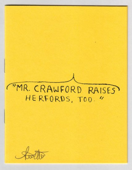MR. CRAWFORD RAISES HERFORDS TOO mini-comic zine STEVE WILLIS signed