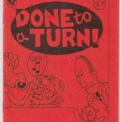 DONE TO A TURN mini-comic STEVE WILLIS David Tosh 1987