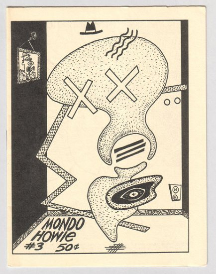 MONDO HOWIE #3 minicomic PETER BAGGE Dennis Worden MARK MARTIN 1987