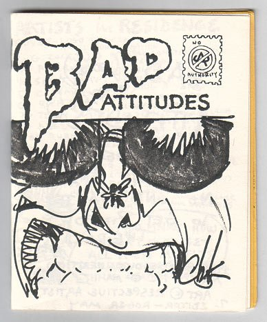 BAD ATTITUDES mini-comic RICK GEARY Dori Seda PAUL MAVRIDES Mary Fleener PIZZ Howard Chaykin 1986