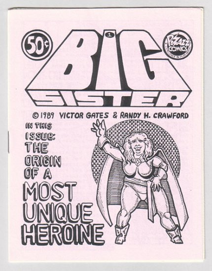 BIG SISTER #1 mini-comic RANDY H. CRAWFORD Victor Gates 1989 BBW