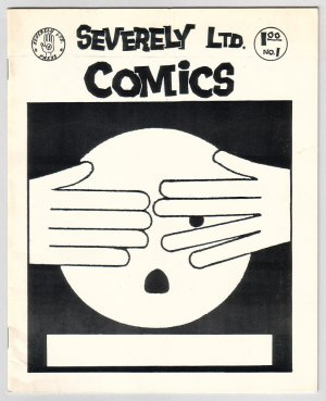 SEVERELY LTD. COMICS #1 mini-comic BILL FITTS Eric Vogt 1985