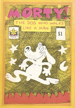 MORTY THE DOG WHO WALKS LIKE A MAN mini-comix STEVE WILLIS 1987