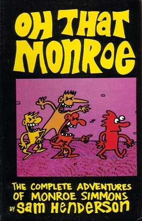 OH THAT MONROE comix book SAM HENDERSON 1995