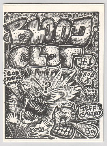 BLOOD CLOT #1 mini-comic JEFF GAITHER Bob X 1987 comix