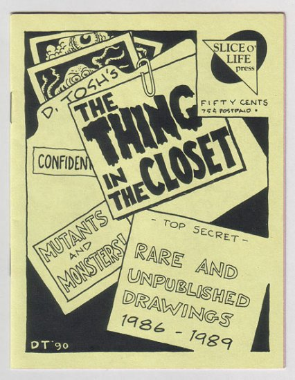 THE THING IN THE CLOSET mini-comic D. TOSH 1990 comix