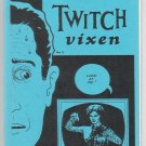 TWITCH VIXEN #1 mini-comic D. TOSH 1991 comix